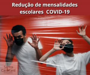 Redução das mensalidades escolares por causa do coronavírus